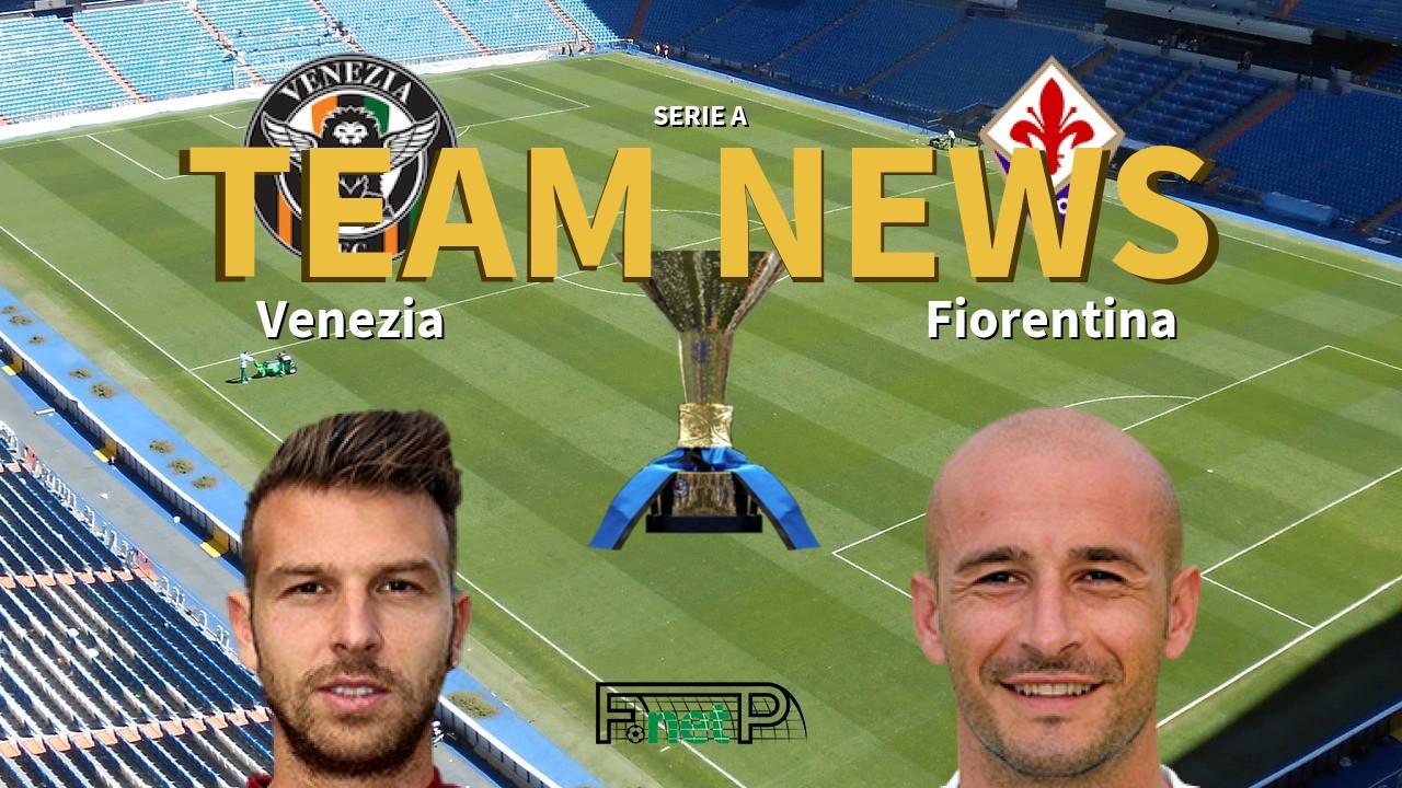 Serie A News: Venezia vs Fiorentina Confirmed Line-ups