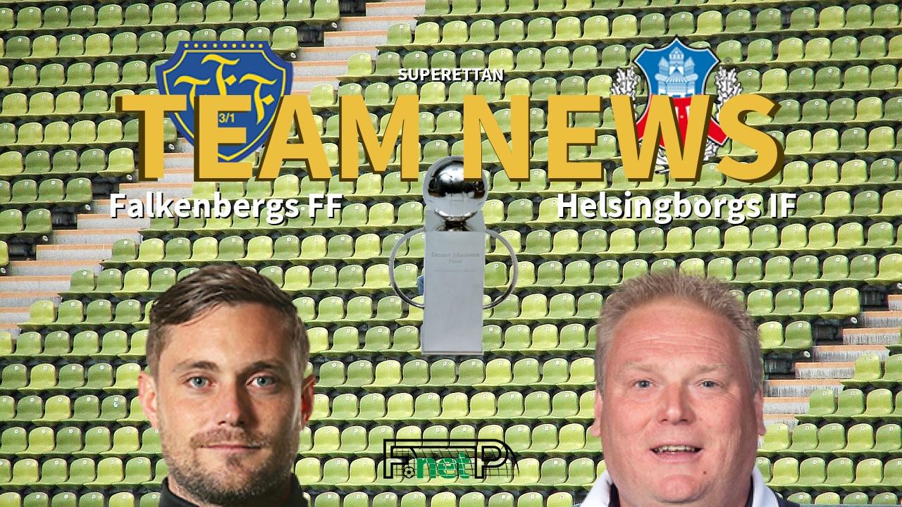Superettan News: Falkenberg vs Helsingborgs IF Confirmed Line-ups