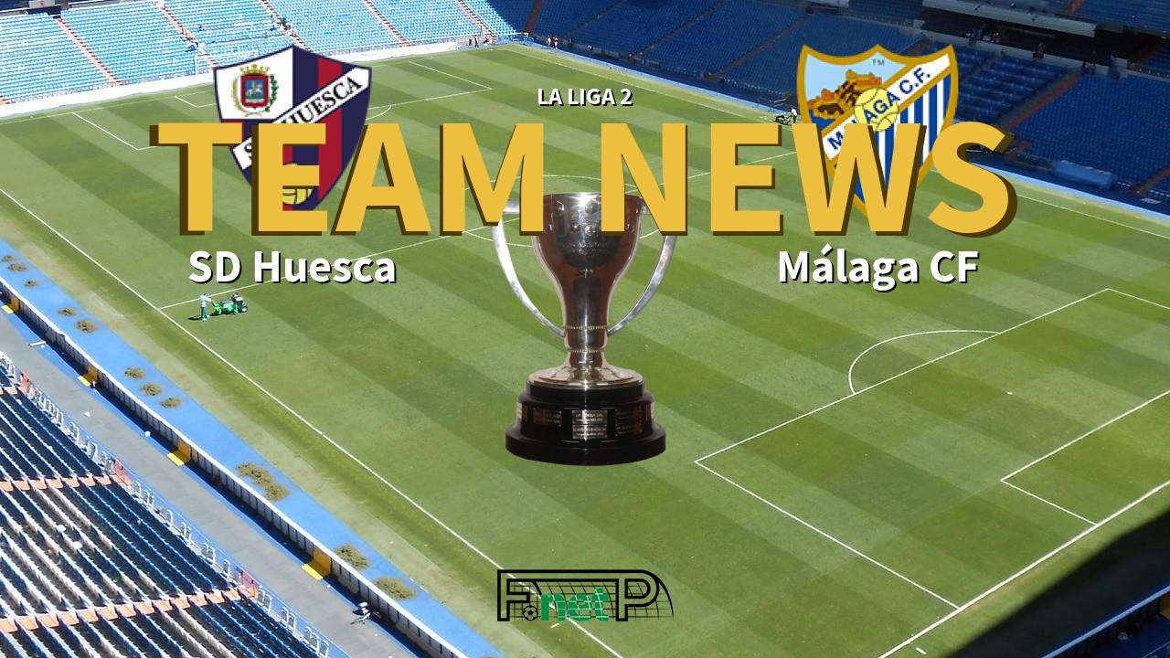 La Liga 2 News: SD Huesca vs Málaga Confirmed Line-ups