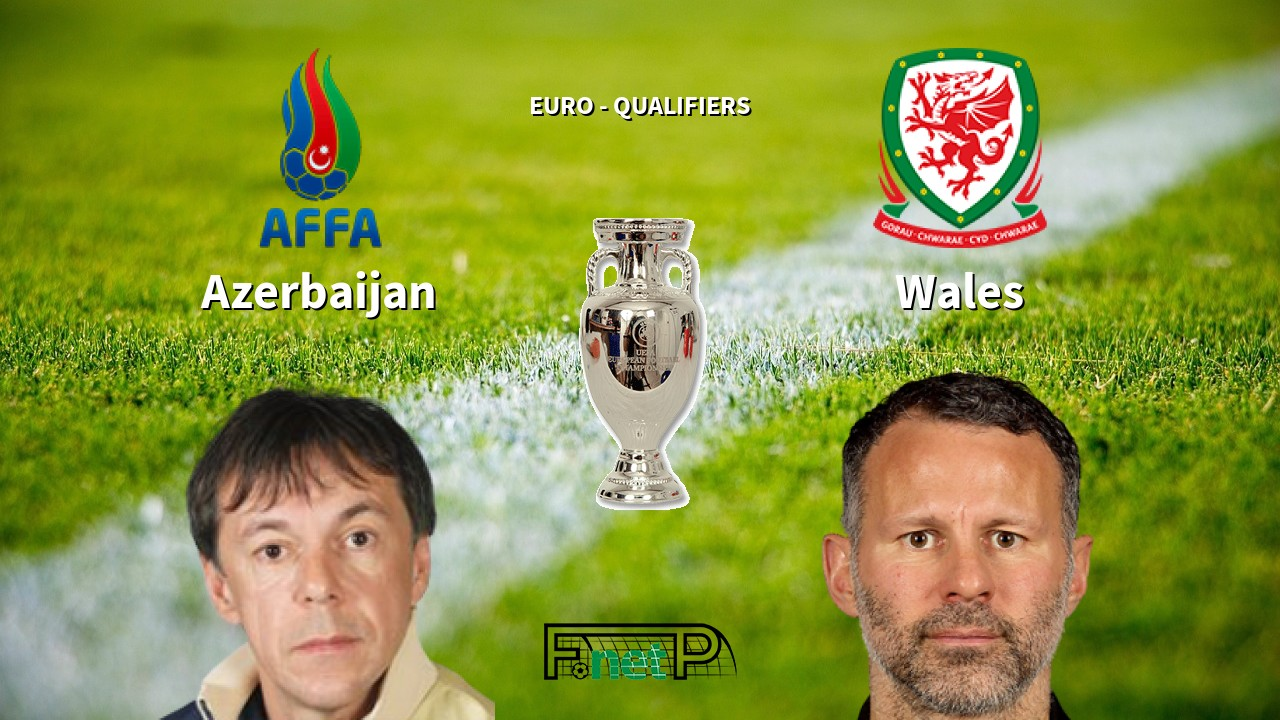 Azerbaijan vs Wales Odds, H2H, Tip - 16/11/2019