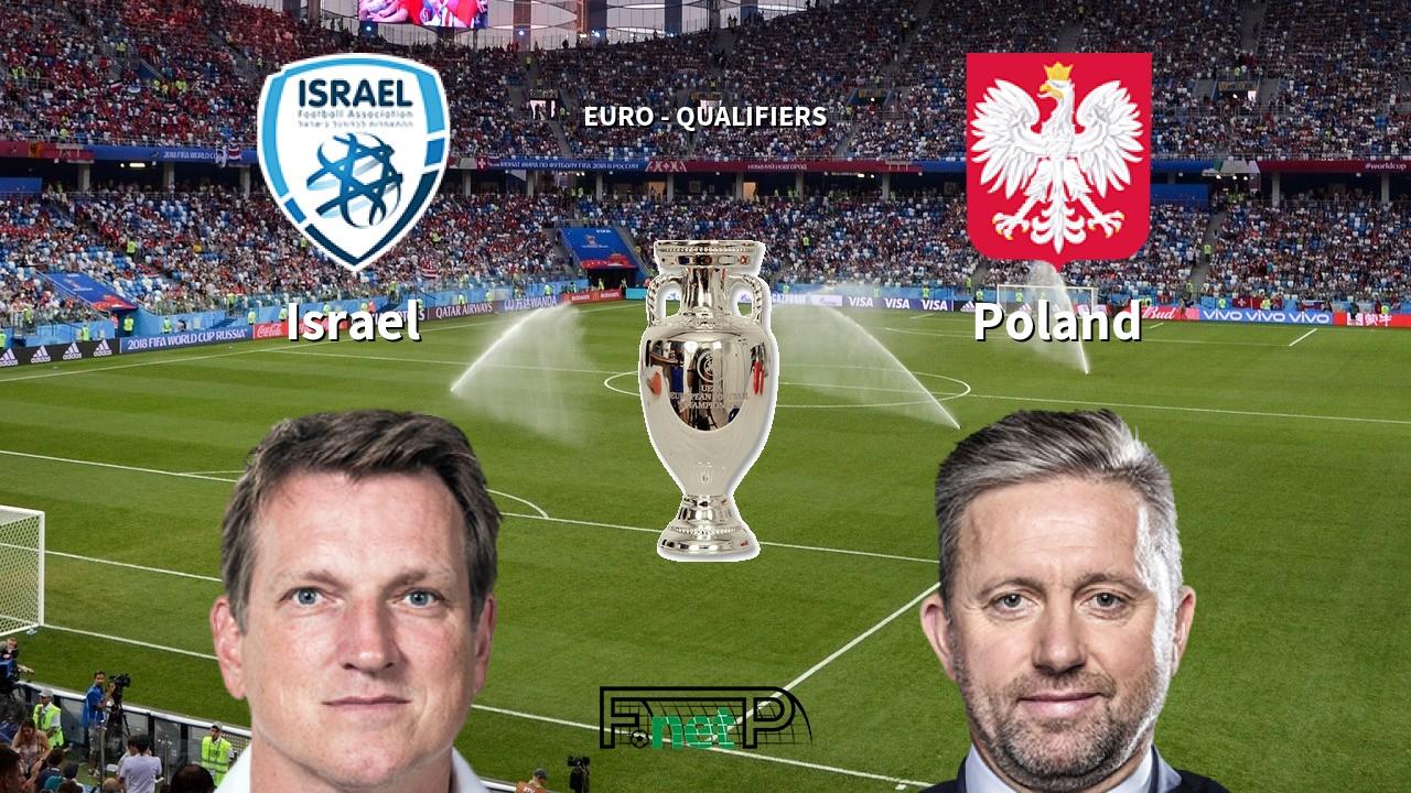 Israel vs Poland Odds, H2H, Tip - 16/11/2019
