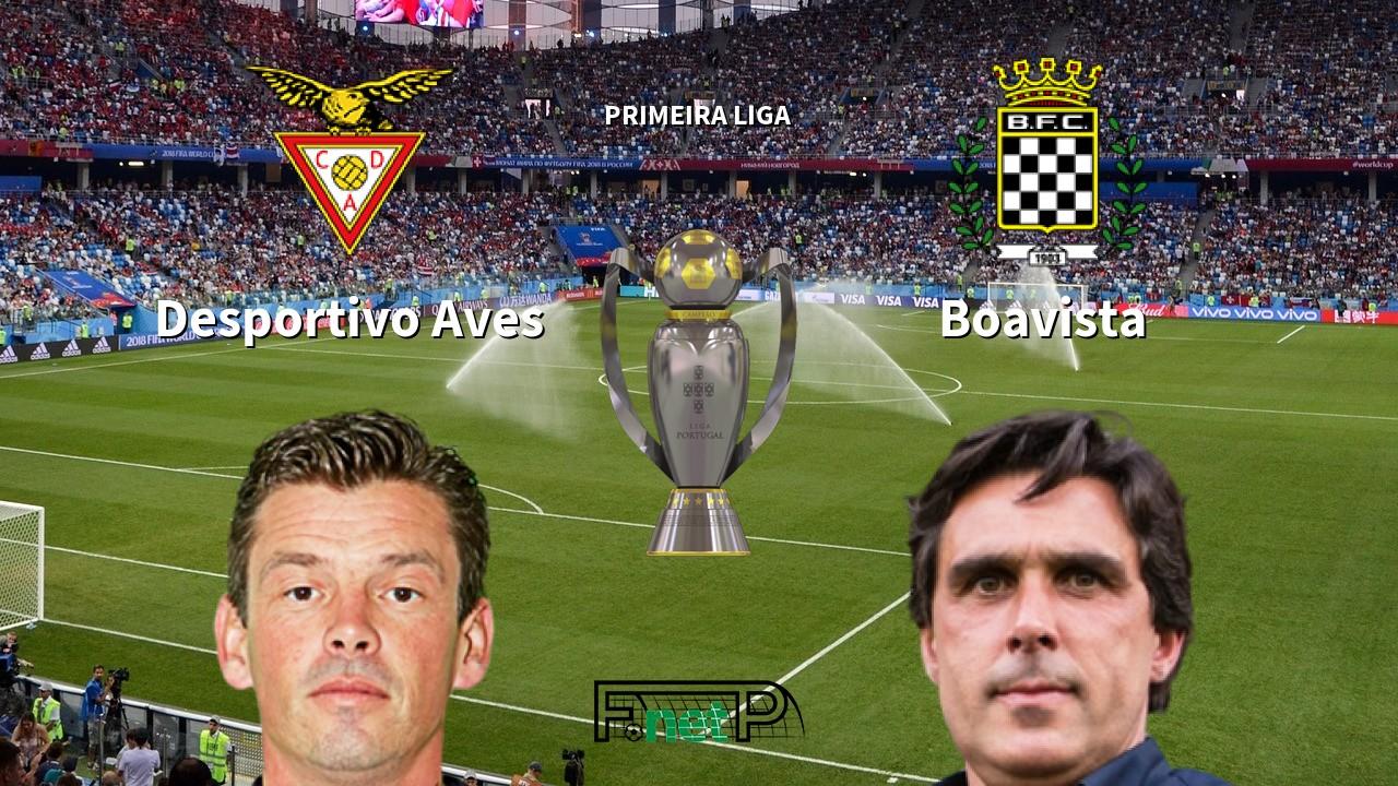 Desportivo Aves vs Boavista Live Stream, Odds, H2H, Tip - 26/01/2020