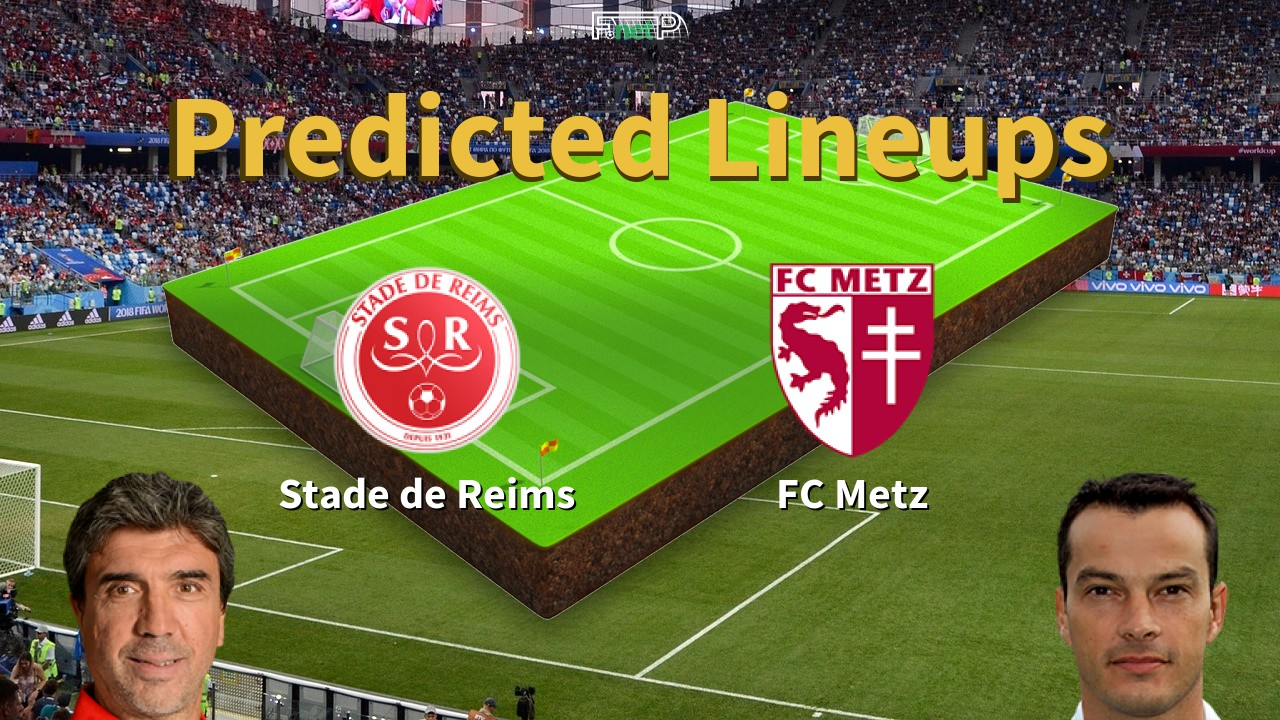 Predicted Lineups and Player News for Reims vs Metz 25/01/20 - Ligue 1 News