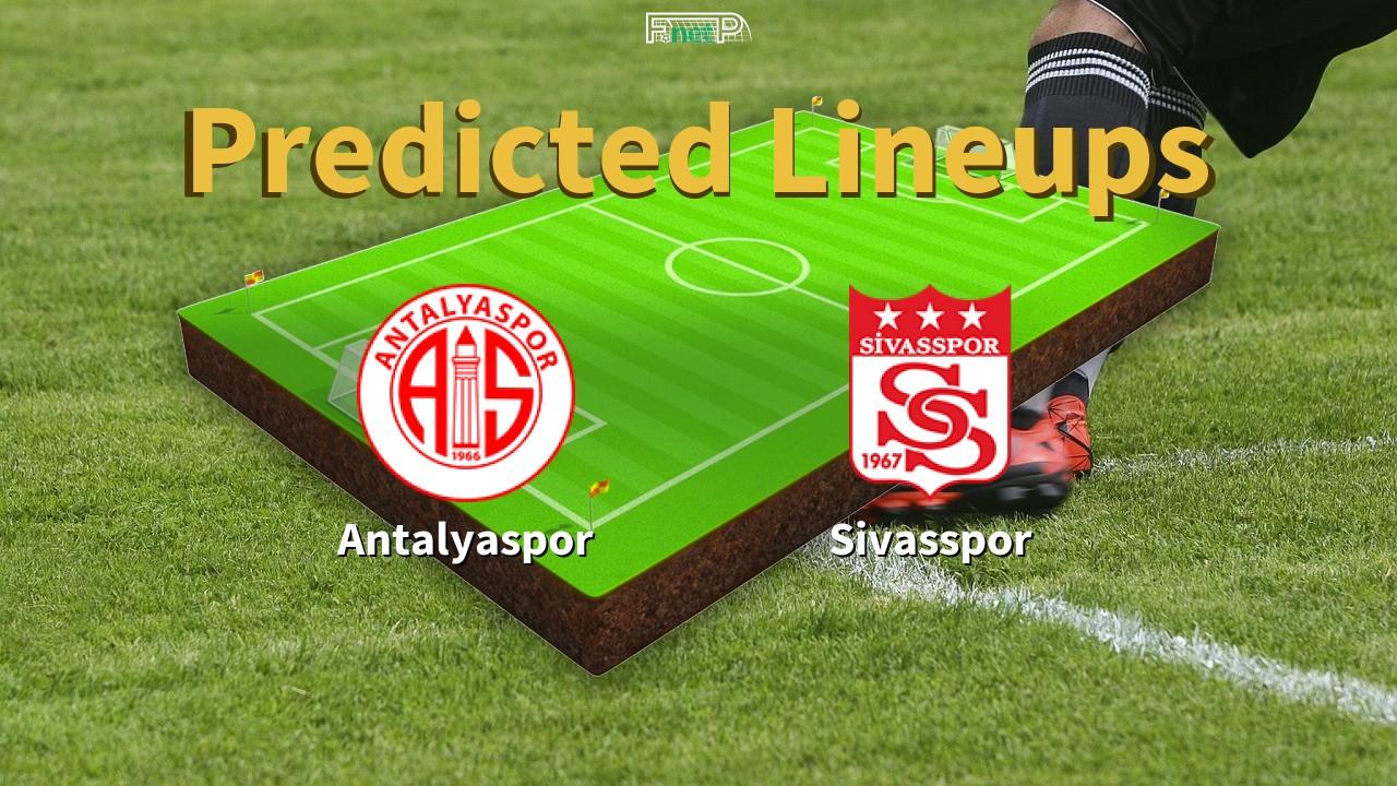 Predicted Lineups and Player News for Antalyaspor vs Sivasspor 16/03/20 - Süper Lig News