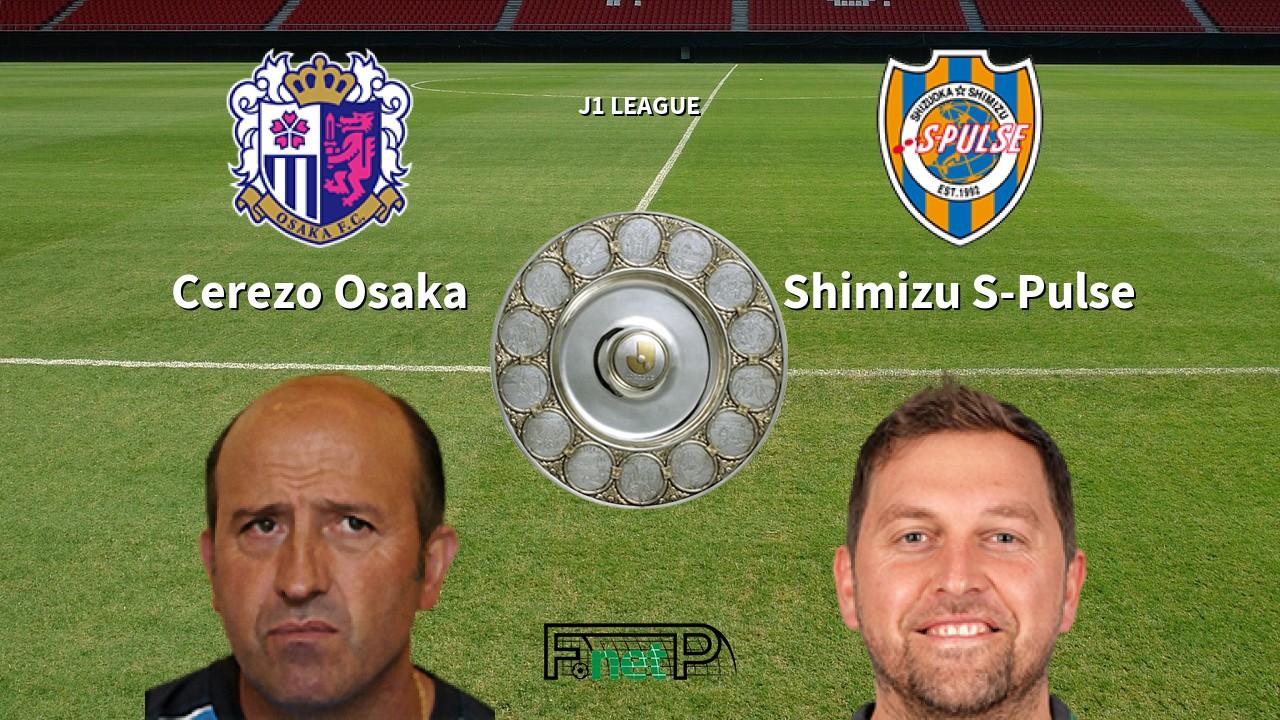 Cerezo Osaka Vs Shimizu S Pulse Live Stream Odds H2h Tip 08 07 2020