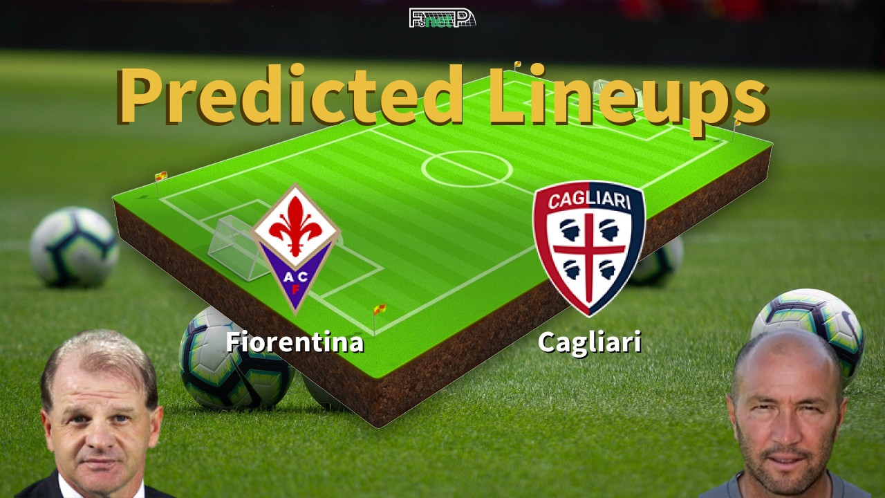 Predicted Lineups And Player News For Fiorentina Vs Cagliari 08 07 20 Serie A News
