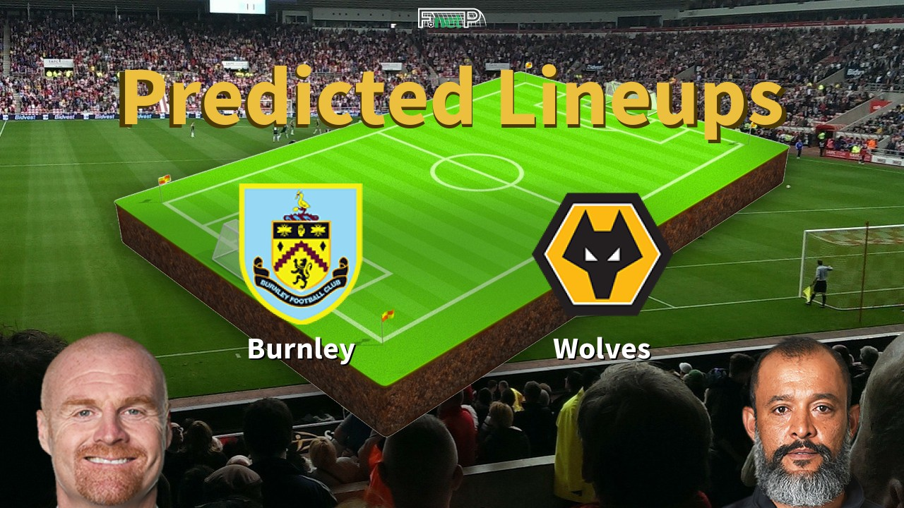 Predicted Lineups and Player Updates for Burnley vs Wolves 15/07/20 - Premier League News