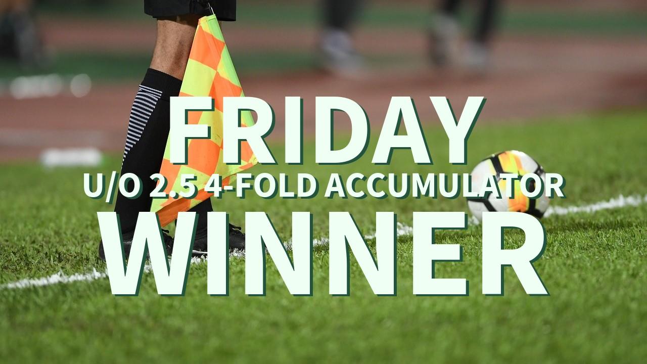 Friday 4/1 U/O 2.5 4-Fold Accumulator Success!