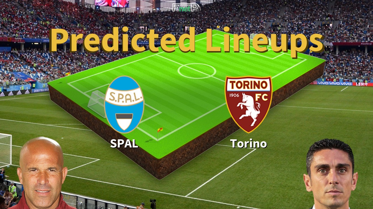 Predicted Lineups and Player Updates for SPAL vs Torino 26/07/20 ...