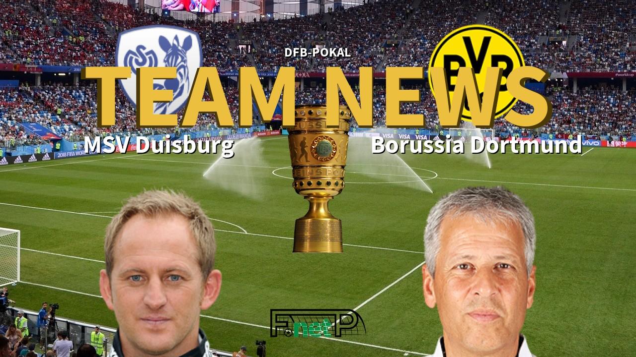 DFB-Pokal News: Duisburg vs Borussia Dortmund Confirmed Line-ups