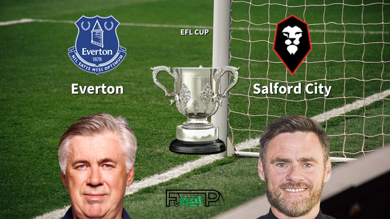 Everton Vs Salford City Live Stream Odds H2h Tip 16 09 2020