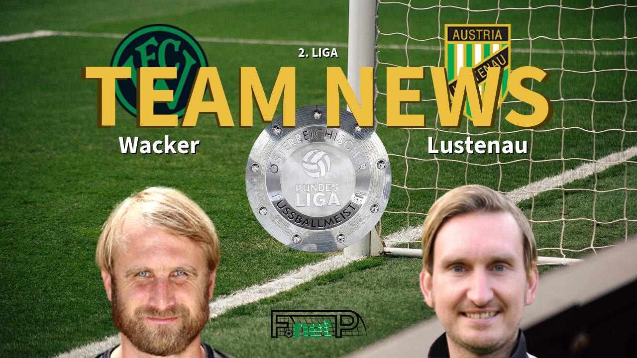 2 Liga News Wacker Innsbruck Vs Sc Austria Lustenau Confirmed Line Ups