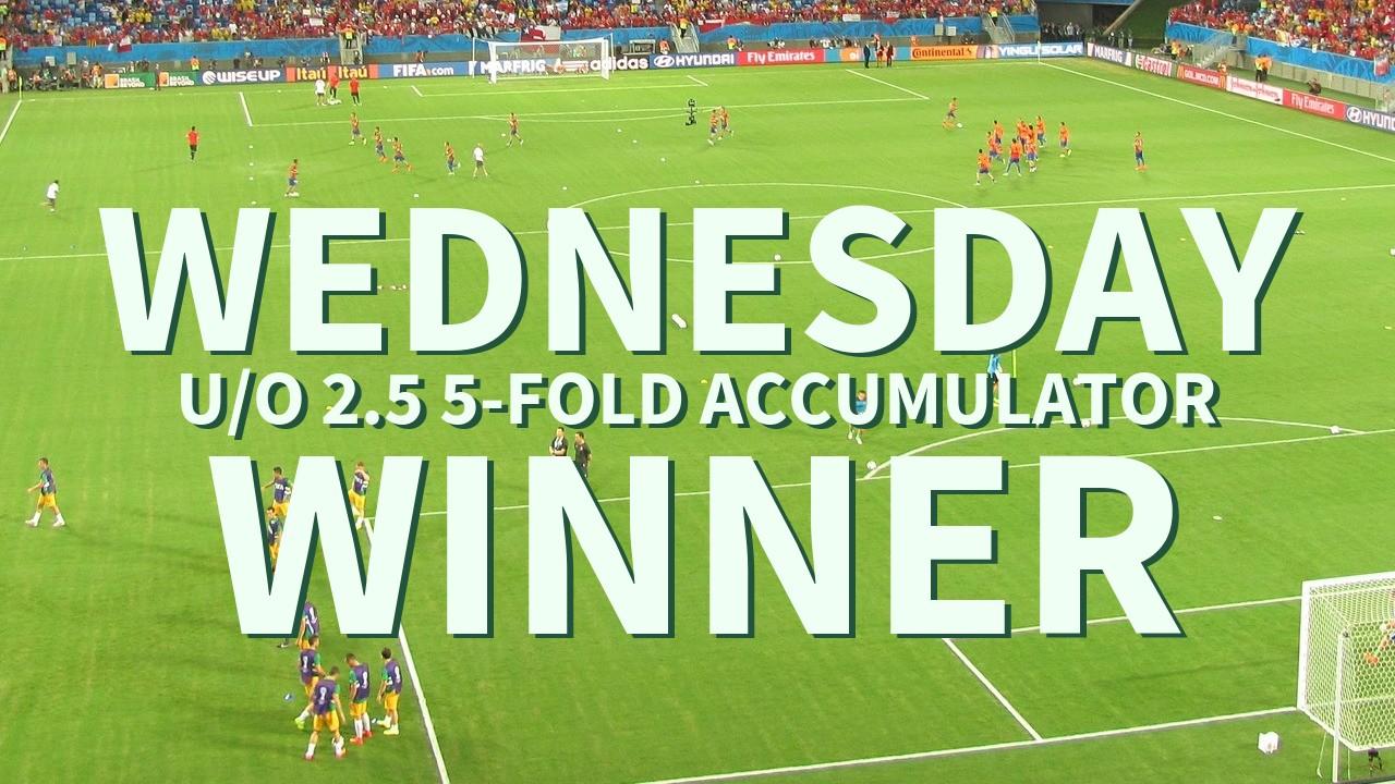 Wednesday 13/1 U/O 2.5 5-Fold Accumulator Wins!