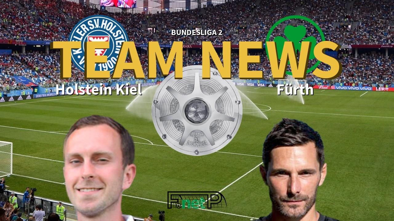 Bundesliga 2 News Holstein Kiel Vs Greuther Furth Confirmed Line Ups