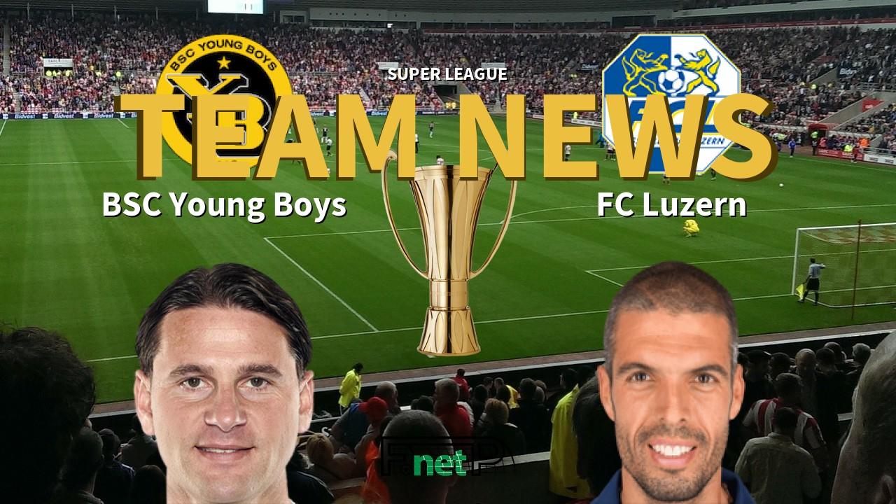 Super League News: BSC Young Boys vs FC Luzern Confirmed Line-ups