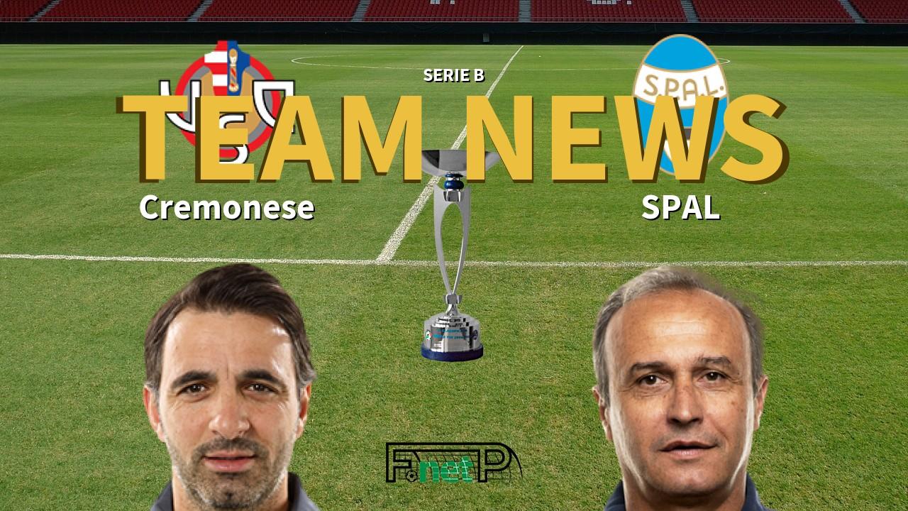 Serie B News: Cremonese vs SPAL Confirmed Line-ups
