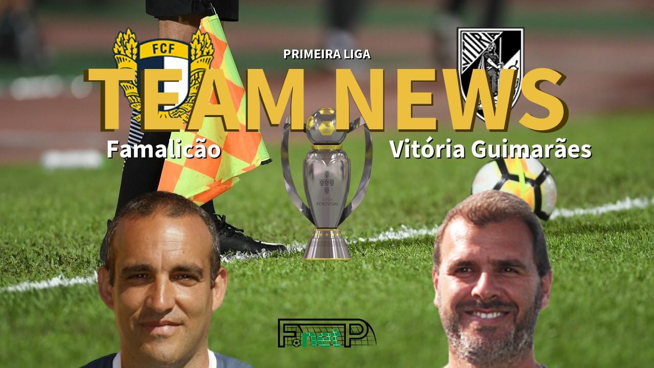 Primeira Liga News: Famalicão vs Vitória Guimarães Confirmed Line-ups