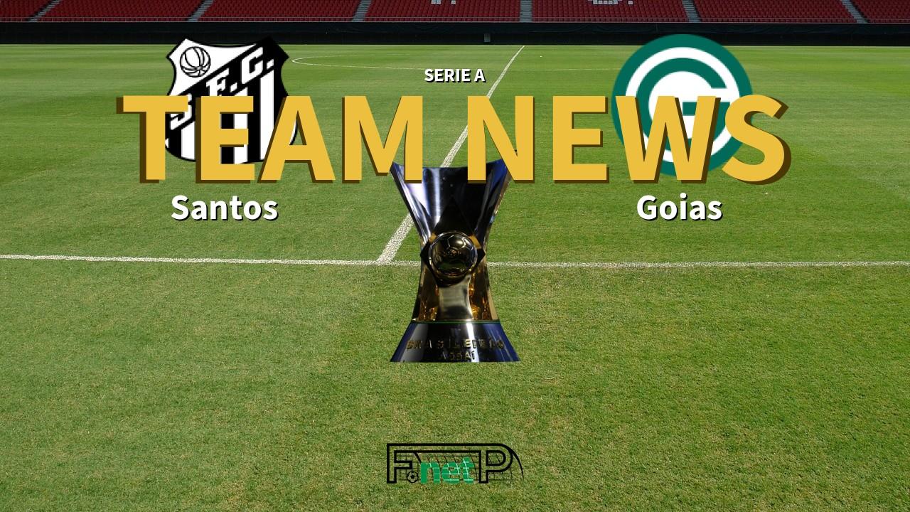 Serie A News: Santos vs Goias Confirmed Line-ups