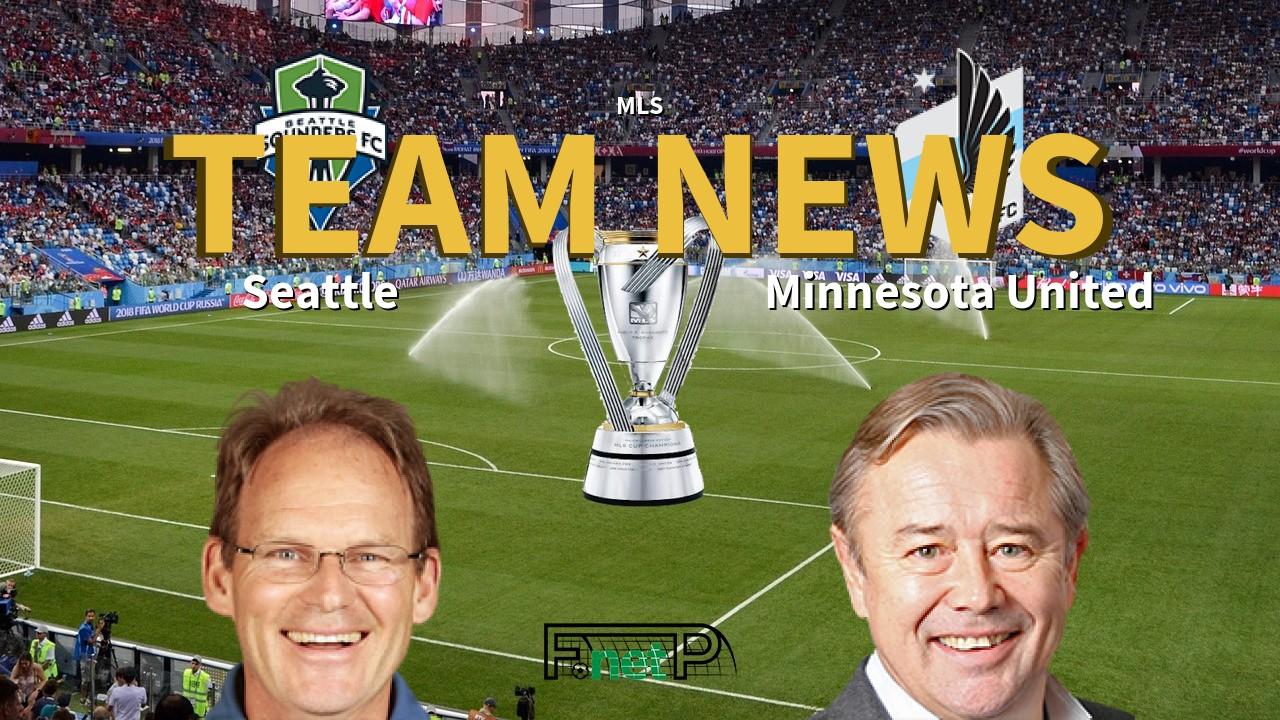 MLS News: Seattle Sounders FC vs Minnesota United Confirmed Line-ups
