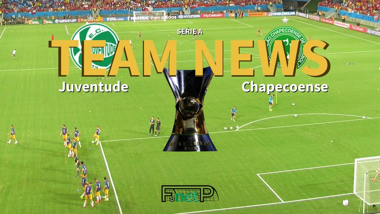Serie A News: Juventude vs Chapecoense Confirmed Line-ups