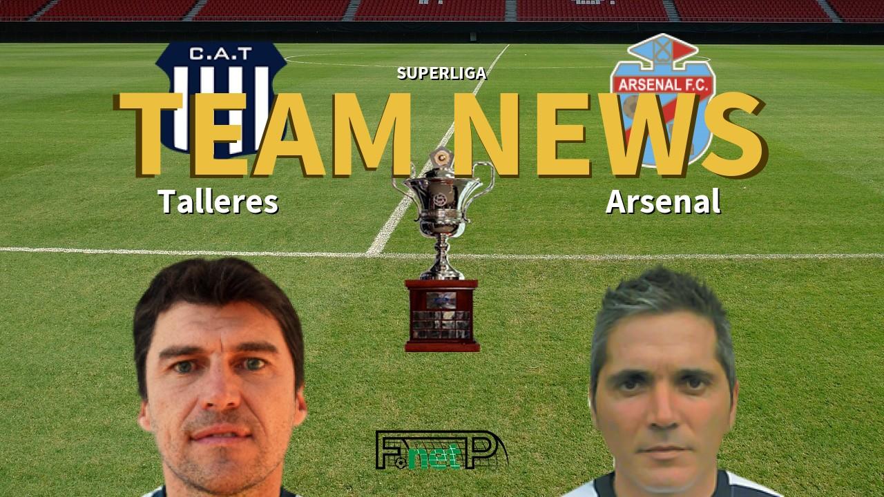 Superliga News: Talleres vs Arsenal de Sarandí Confirmed Line-ups